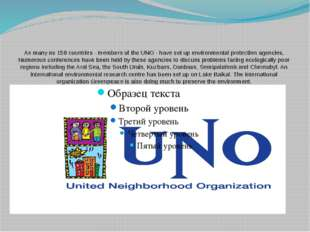 As many as 159 countries - members of the UNO - have set up environmental pr