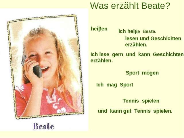 Was erzählt Beate? heiβen Ich heiβe Beate. lesen und Geschichten erzählen. I...