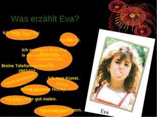 Was erzählt Eva? . Eva Flint Ich heiβe Eva Flint. 10 Ich bin 10. München, Ama