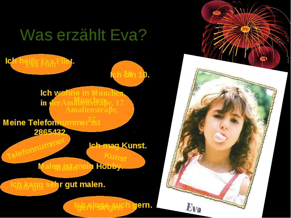 Was erzählt Eva? . Eva Flint Ich heiβe Eva Flint. 10 Ich bin 10. München, Ama...