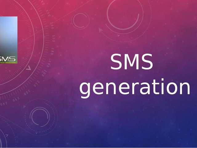 SMS generation