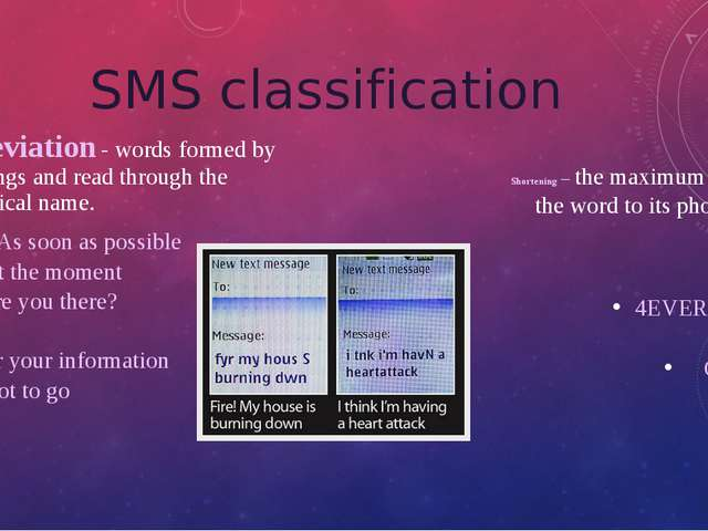 SMS classification Abbreviation - words formed by shortenings and read throug...