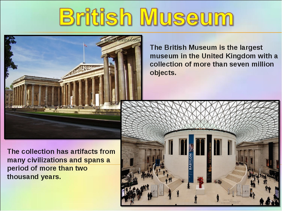 The British Museum is the largest museum in the United Kingdom with a collect...