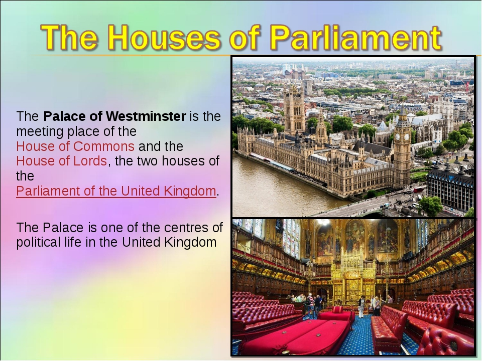 ThePalace of Westminsteris the meeting place of theHouse of Commonsand t...