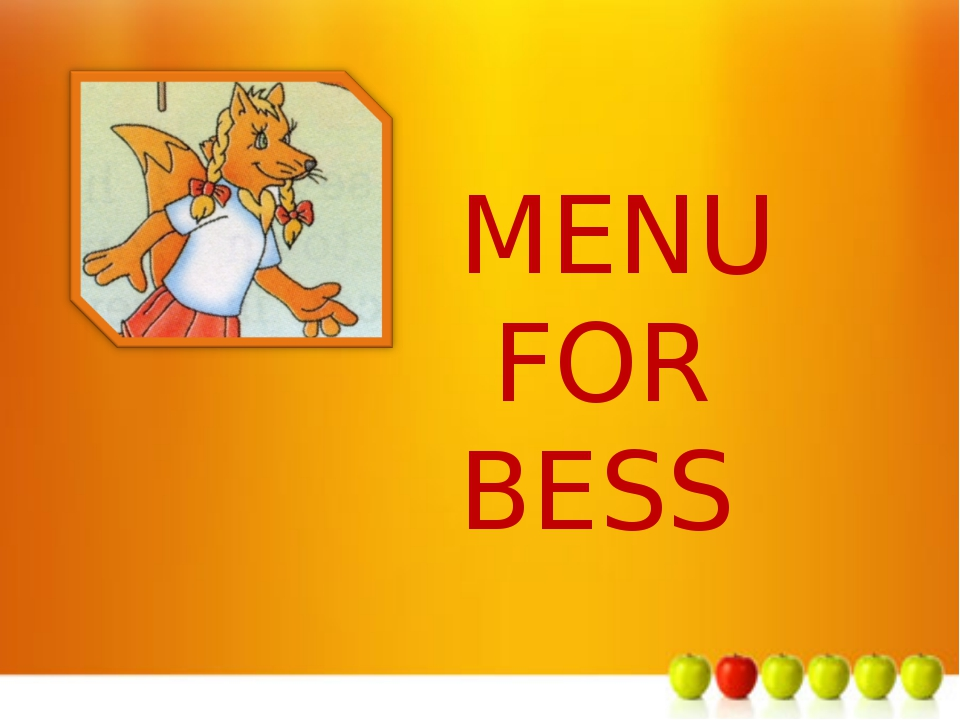 м MENU FOR BESS