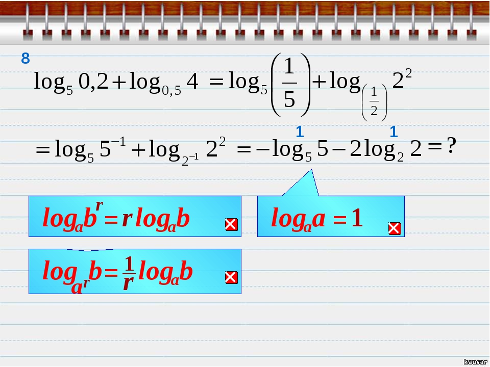 1 1 8 r b a log = r 1 = 1