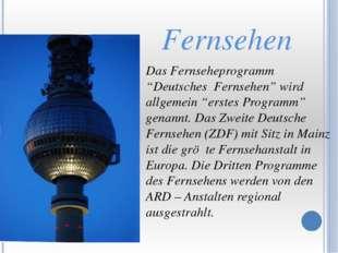 """Das Fernseheprogramm """"Deutsches Fernsehen"""" wird allgemein """"erstes Programm"""""""