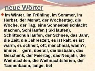 neue Wörter im Winter, im Frühling, im Sommer, im Herbst, der Monat, der Woch