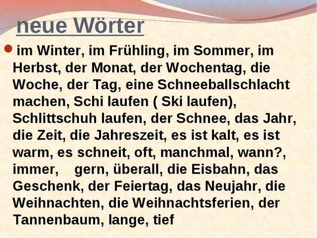 neue Wörter im Winter, im Frühling, im Sommer, im Herbst, der Monat, der Woch...