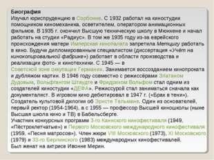 Биография Изучал юриспруденцию в Сорбонне. С 1932 работал на киностудии помо