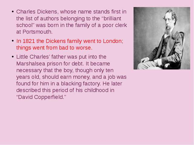 Charles Dickens, whose name stands first in the list of authors belonging to...