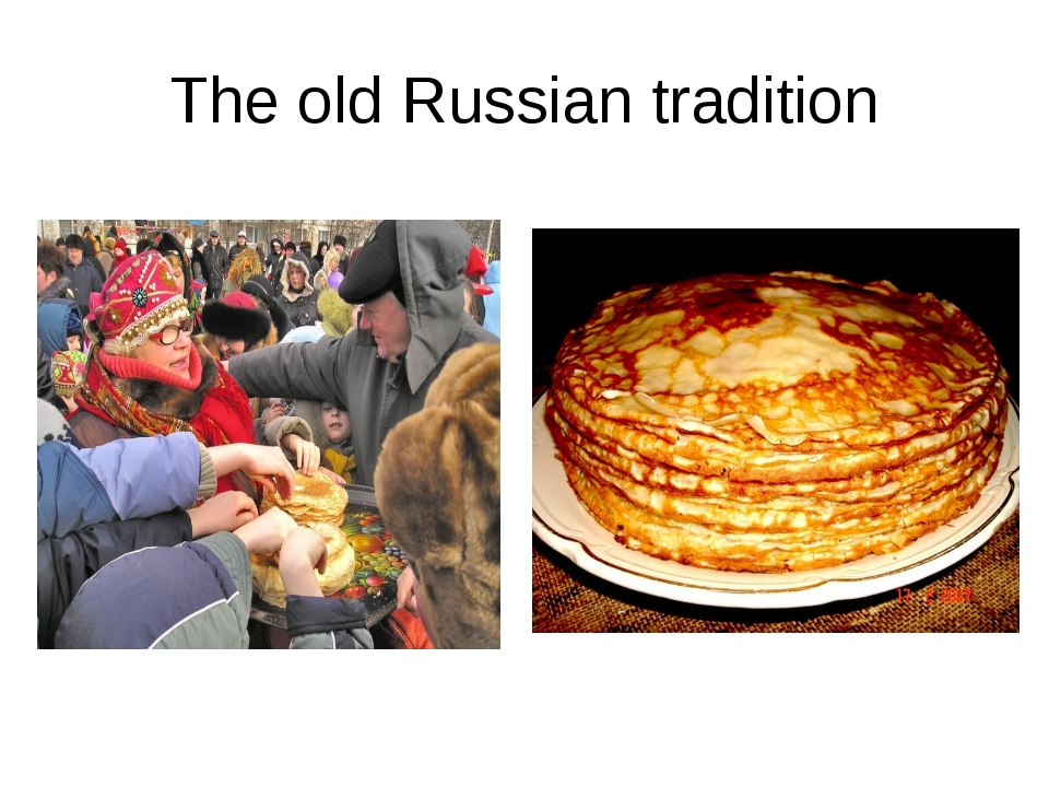 The old Russian tradition