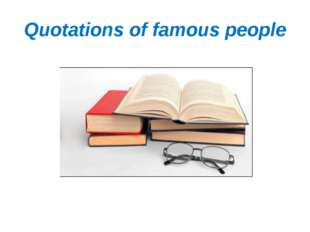 Quotations of famous people