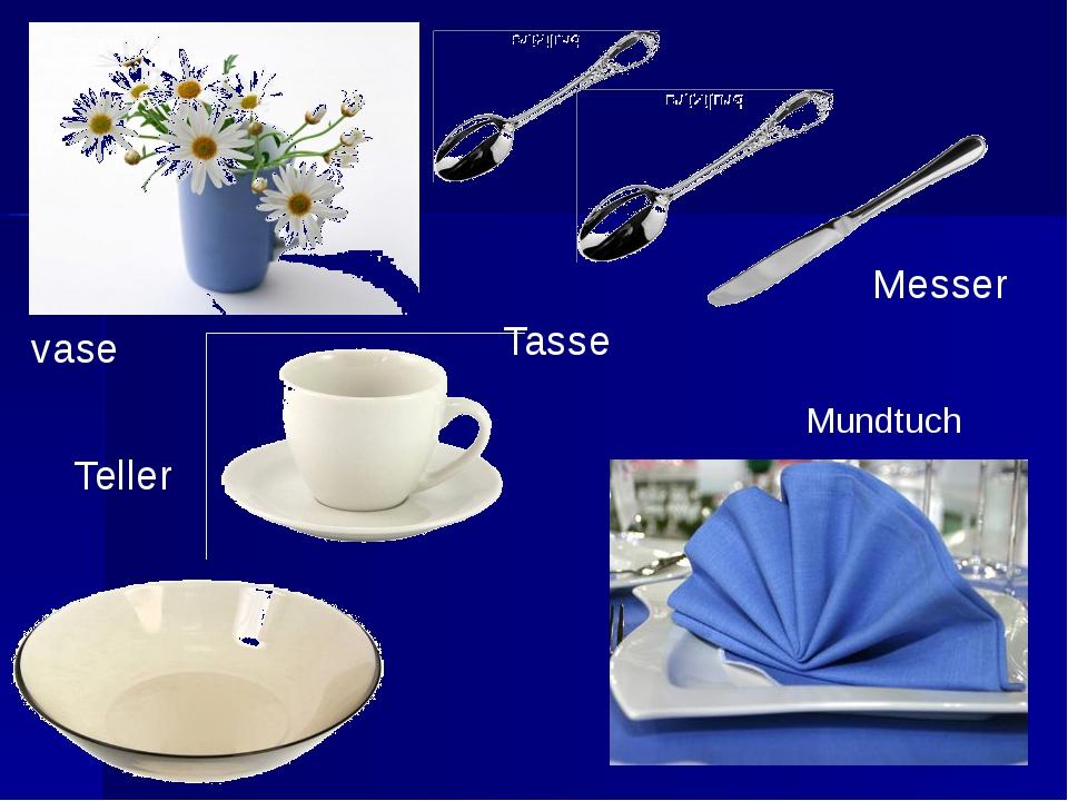 Messer Mundtuch Teller vase Tasse