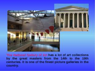 The National Gallery of Art has a lot of art collections by the great master