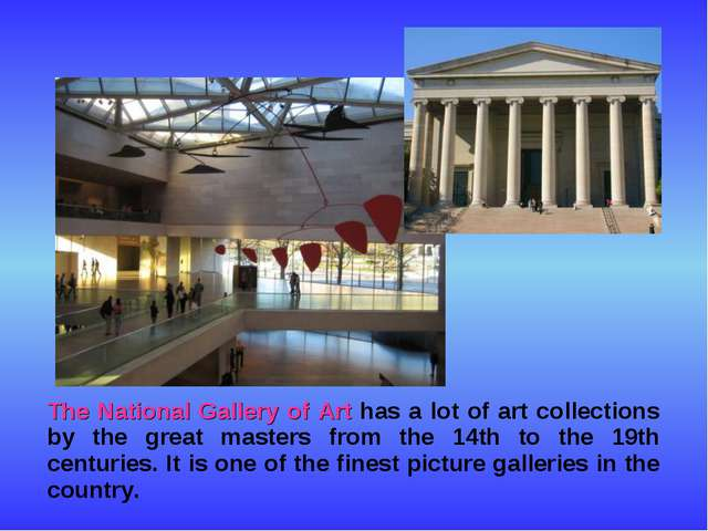 The National Gallery of Art has a lot of art collections by the great master...
