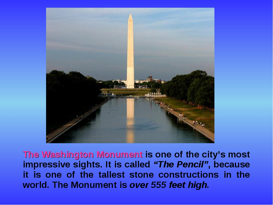 The Washington Monument is one of the city's most impressive sights. It is c...
