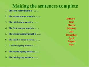 Making the sentences complete The first winter month is …… The second winter