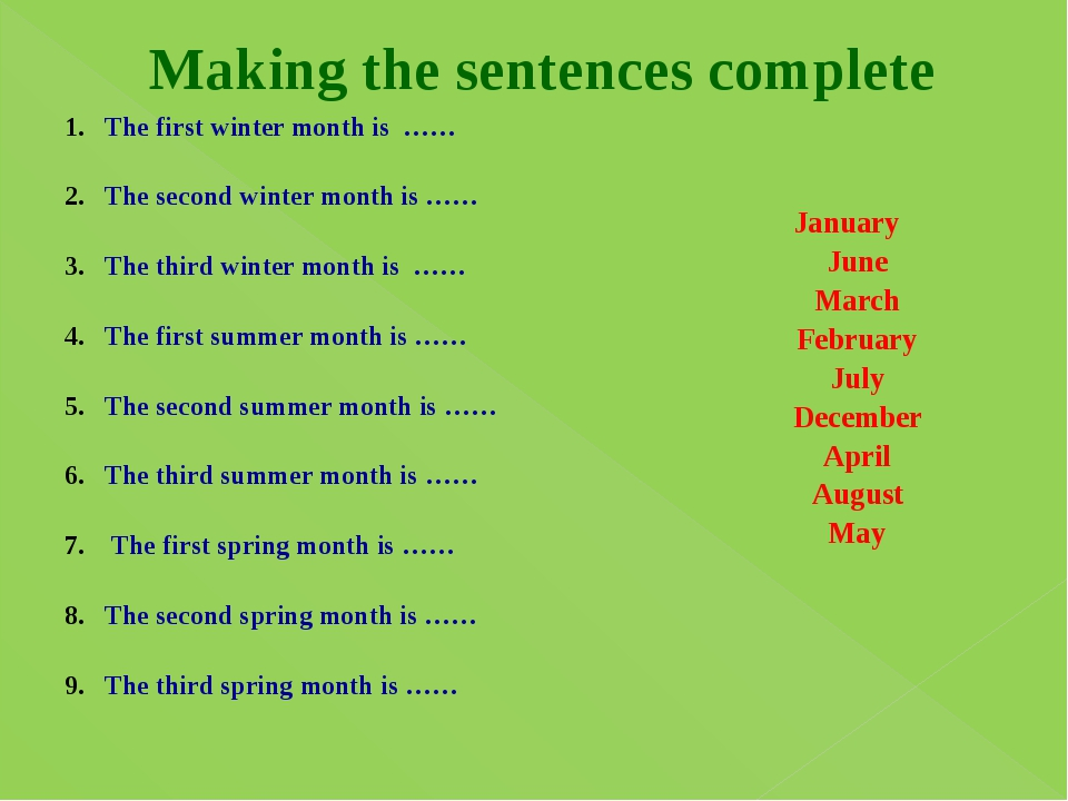 Making the sentences complete The first winter month is …… The second winter...