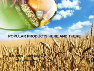 POPULAR PRODUCTS HERE AND THERE 9 form Kuzovlev V. P. make: Mamaeva T