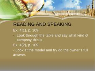 READING AND SPEAKING Ex. 4(1), p. 109 Look through the table and say what kin