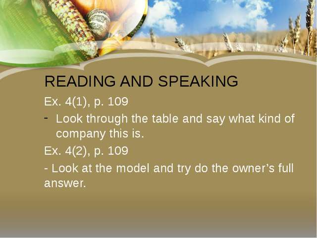 READING AND SPEAKING Ex. 4(1), p. 109 Look through the table and say what kin...