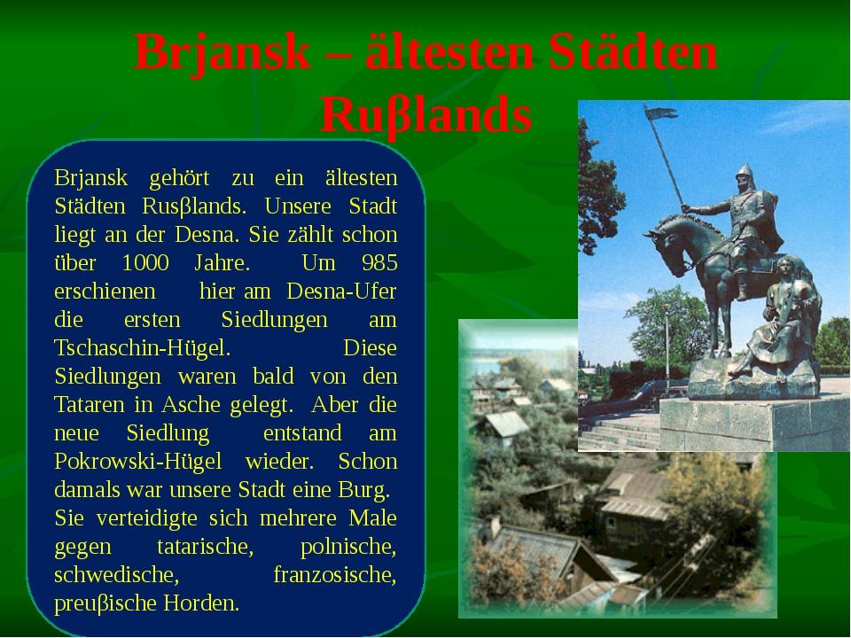 Brjansk – ältesten Städten Ruβlands Brjansk gehört zu ein ältesten Städten Ru...