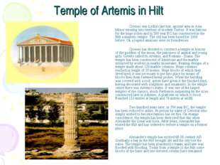 Temple of Artemis in Hilt Croesus was Lydia's last tsar, ancient area in As