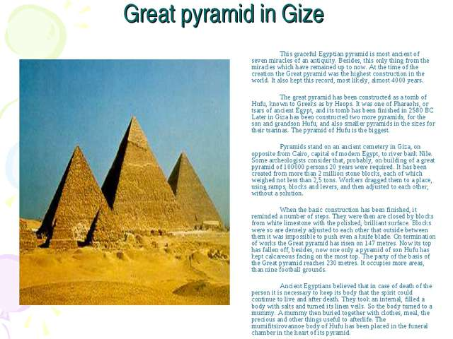 Great pyramid in Gize This graceful Egyptian pyramid is most ancient of sev...