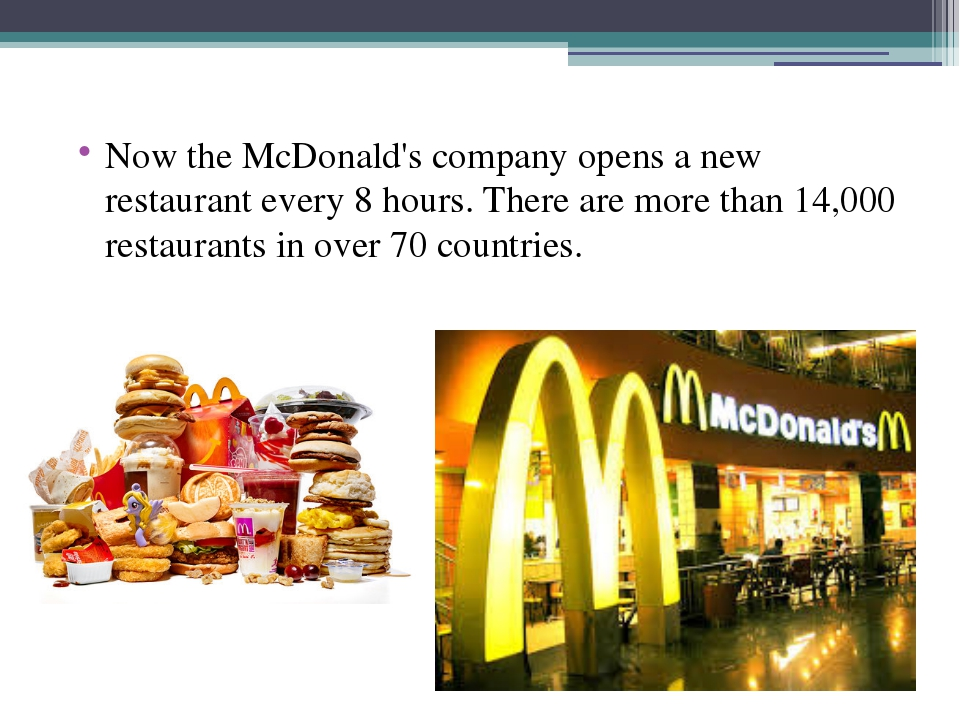 Now the McDonald's company opens a new restaurant every 8 hours. There are m...