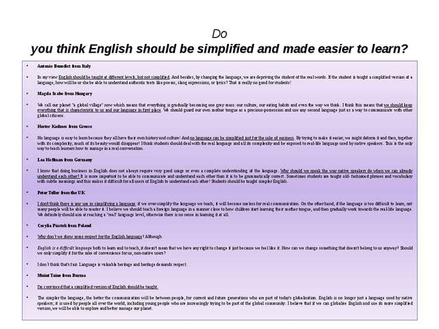 Do you think English should be simplified and made easier to learn? Antonio B...