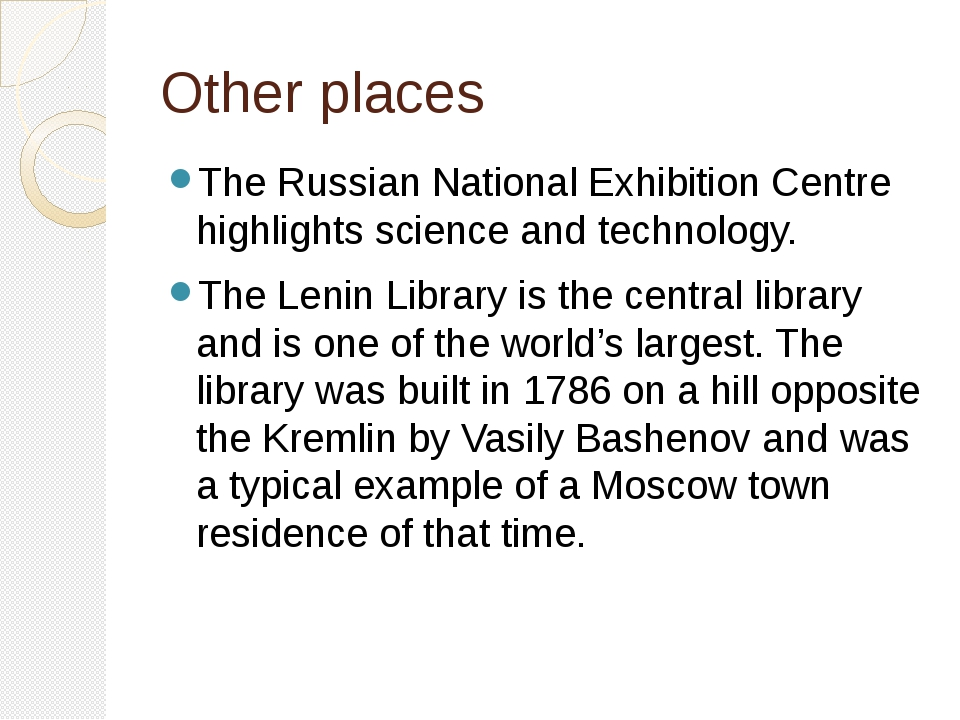 Other places The Russian National Exhibition Centre highlights science and te...