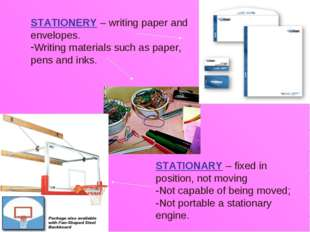STATIONERY – writing paper and envelopes. Writing materials such as paper, pe