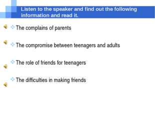 Listen to the speaker and find out the following information and read it. The