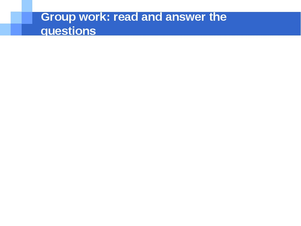 Group work: read and answer the questions