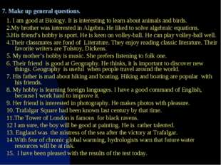 1. I am good at Biology. It is interesting to learn about animals and birds.