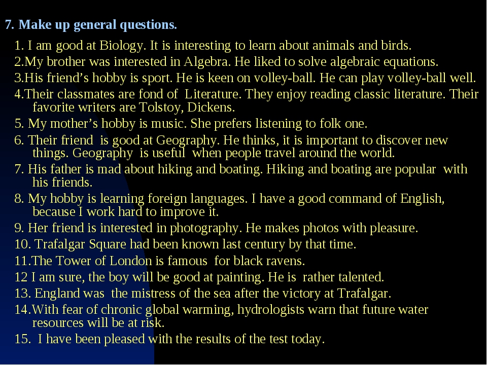 1. I am good at Biology. It is interesting to learn about animals and birds....