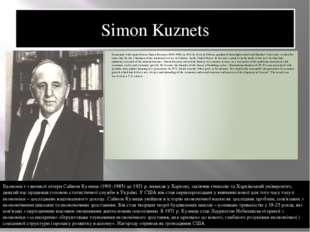 Simon Kuznets Economist with capital letters Simon Kuznets (1901-1985) in 192