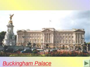 It is the London home of the Queen. When the flag is flying on the top she is