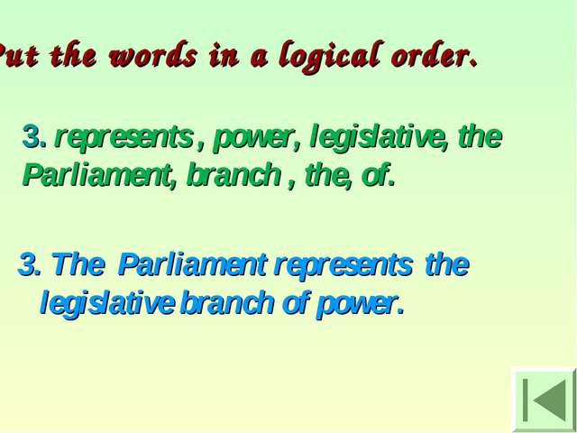 3. represents , power, legislative, the Parliament, branch , the, of. 3. The...
