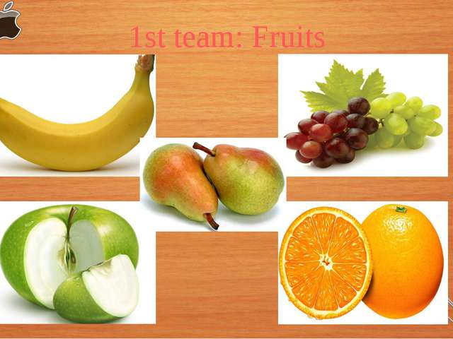 1st team: Fruits