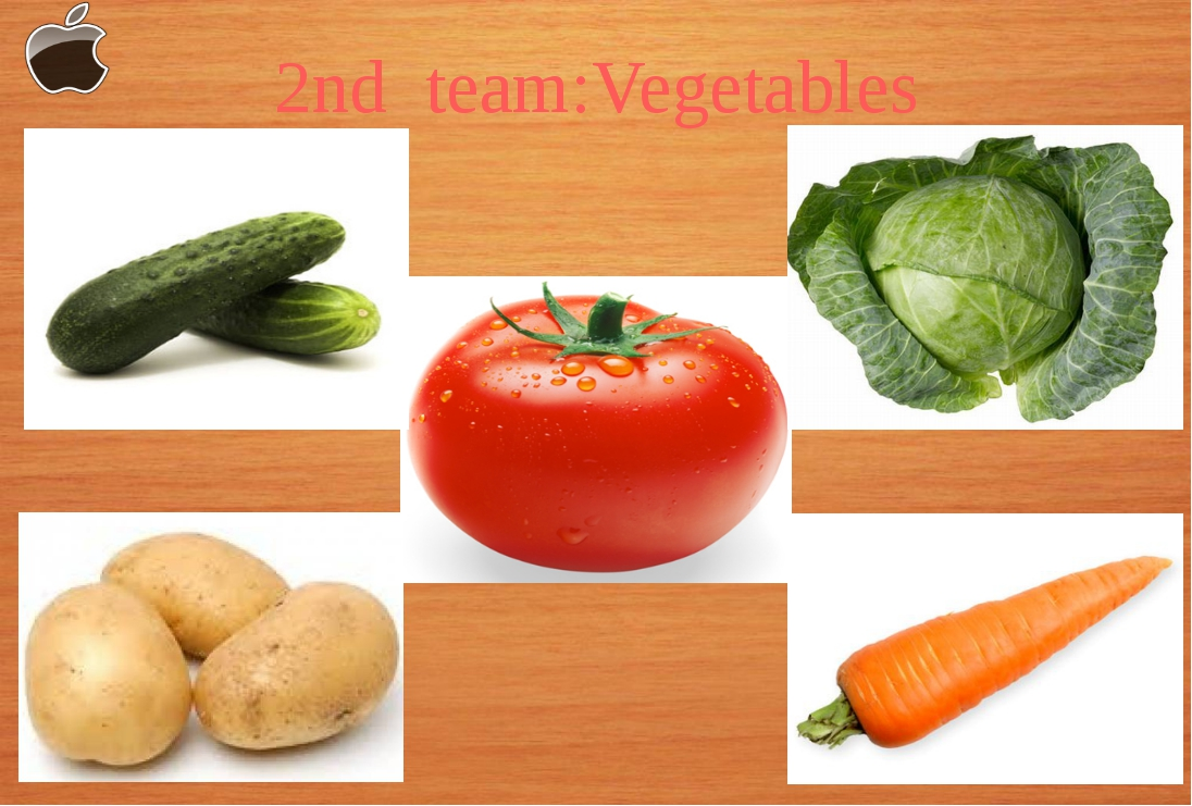 2nd team:Vegetables