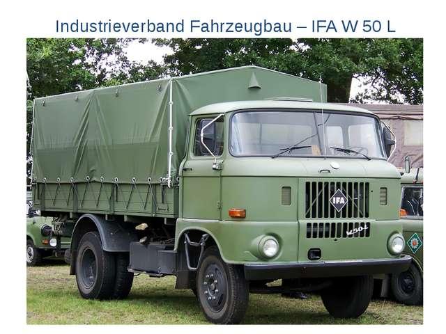 Industrieverband Fahrzeugbau – IFA W 50 L