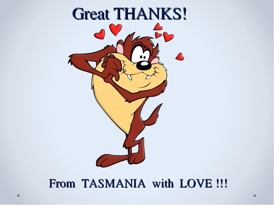 Great THANKS! From TASMANIA with LOVE !!!