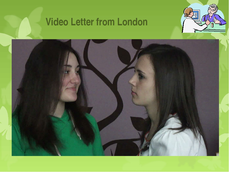 Video Letter from London