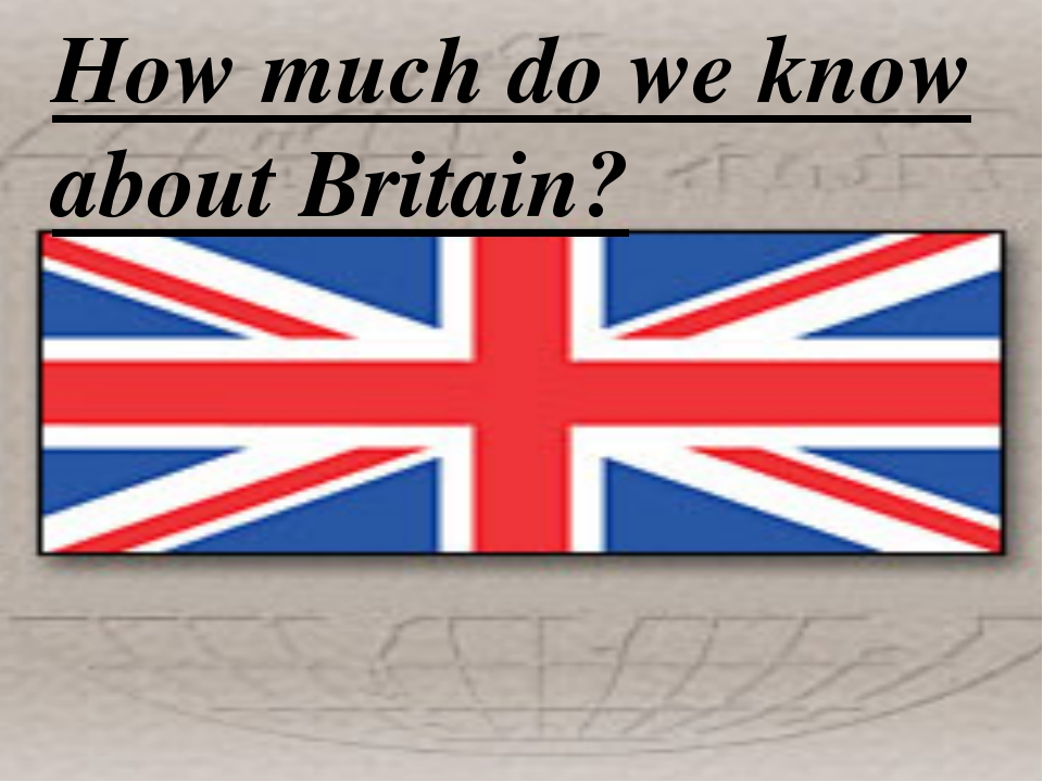 How much do we know about Britain?