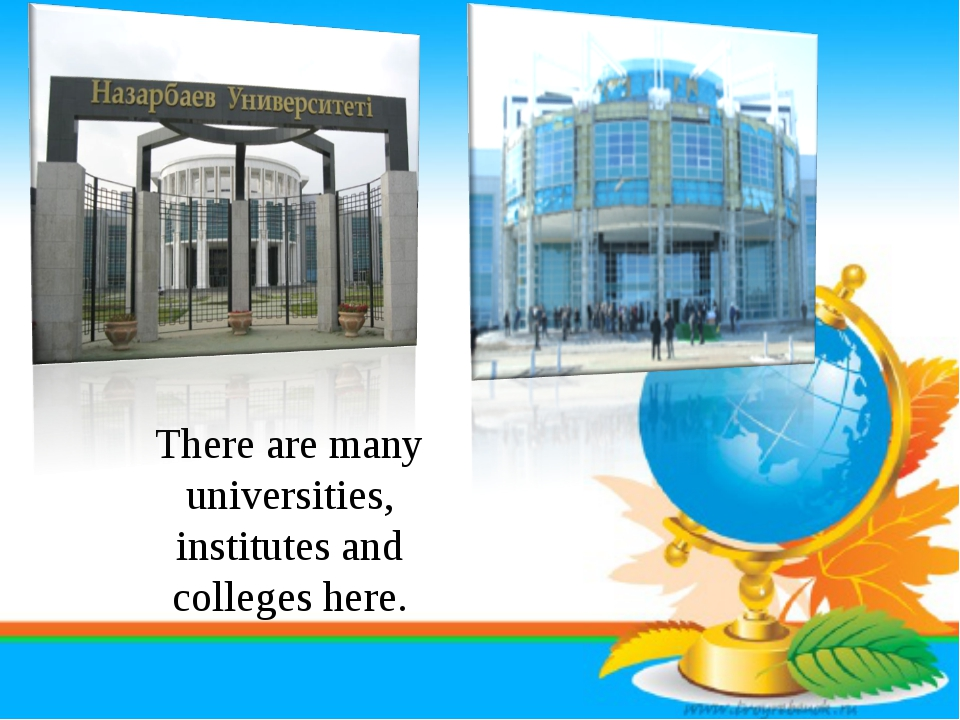 There are many universities, institutes and colleges here.