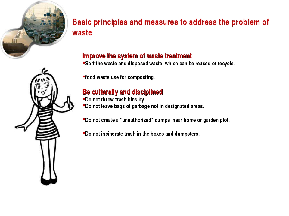 Basic principles and measures to address the problem of waste Improve the sys...