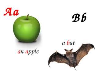 Aa Bb an apple a bat