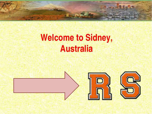 Welcome to Sidney, Australia